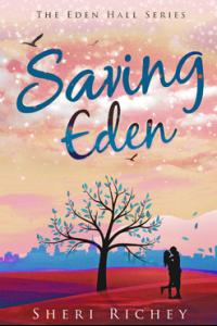 Saving Eden (The Eden Hall Series Book 2)