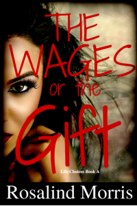 The Wages or the Gift