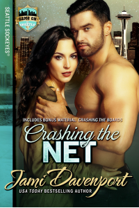 Crashing the Net: Seattle Sockeyes Hockey (Game On in Seattle Book 2)