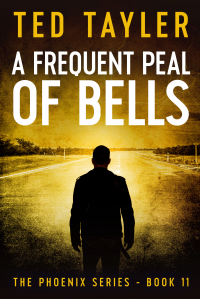A Frequent Peal Of Bells: The Phoenix Series - Book 11