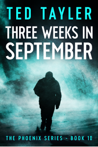 Three Weeks In September: The Phoenix Series - Book 10