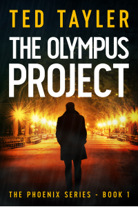 The Olympus Project (The Phoenix Series - Book One) - Published on Oct, 2015