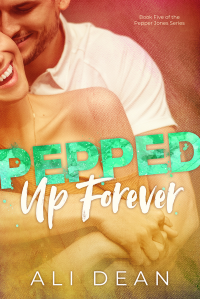 Pepped Up Forever (Pepper Jones Book 5)