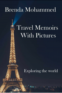 Travel Memoirs with Pictures: Exploring the world
