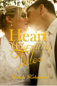 HEART - WARMING TALES: Tales of Crime, Love, Unhappy Marriages and Dead Business