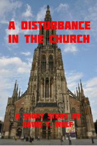 A Disturbance in the Church
