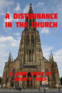 A Disturbance in the Church