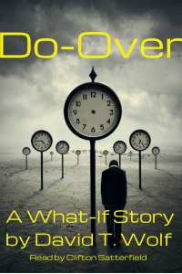 Do-Over: A What If Short Story