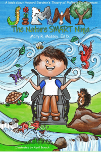 Jimmy, the Nature SMART Ninja: A book about Howard Gardner's Theory of Multiple Intelligences