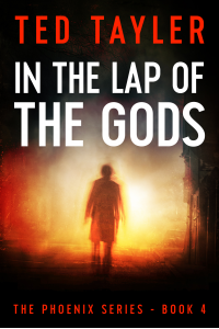In The Lap Of The Gods (The Phoenix #4)