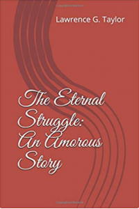 The Eternal Struggle: An Amorous Story