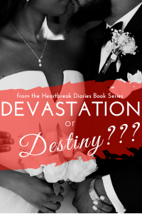 Devastation or Destiny??? (The Settled Heart) - Published on Jul, 2019