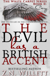 The Devil has a British Accent Book Two: Cary (The Red Carpet Series 2)