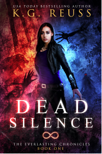 Dead Silence (The Everlasting Chronicles Book 1)