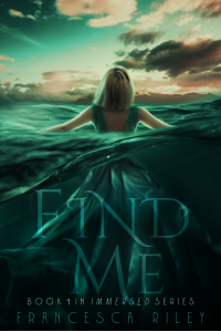 Find Me (Immersed Book 1)