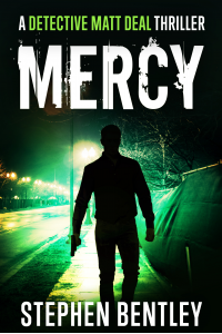 Mercy: A Detective Matt Deal Thriller Introducing Wolfie Jules