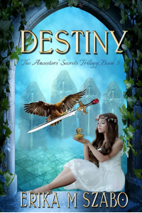 Destiny: The Ancestors' Secrets Trilogy, Book 3