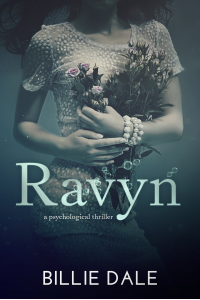 Ravyn: A Psychological Thriller