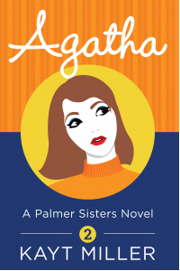 Agatha: The Palmer Sisters Book 2