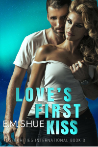 Love's First Kiss: Securities International Book 3