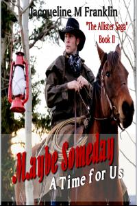 Maybe Someday (The Allister Saga-Book II of IV)