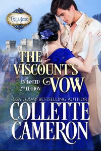 The Viscount's Vow: Enhanced Second Edition: A Historical Scottish Romance (Castle Brides Book 1)