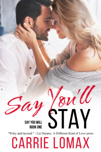 Say You'll Stay: (Alyssa & Marc) (Say You Will Book 1) - Published on Oct, 2017