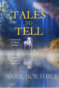 Tales To Tell: a collection of short stories