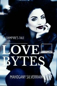 Love Bytes : A Vampire's Tale