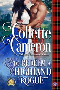 To Redeem a Highland Rogue (Heart of a Scot Book 2)