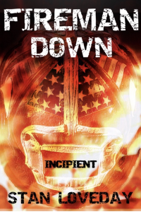 Fireman Down: Incipient - Published on Sep, 2019