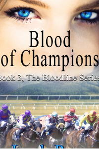 Blood of Champions (The Bloodline Series Book 4) - Published on Nov, 2017