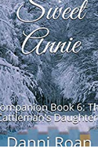 Sweet Annie: Companion Book 6: The Cattleman's Daughters