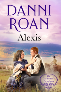 Alexis: Book Five:The Cattleman's Daughters