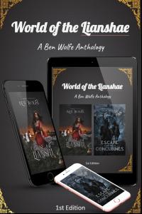 World of the Lianshae: A Ben Wolfe Anthology 1st Edition