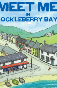 Meet Me in Cockleberry Bay: The much awaited sequel in the Cockleberry Bay series - Published on Jul, 2019