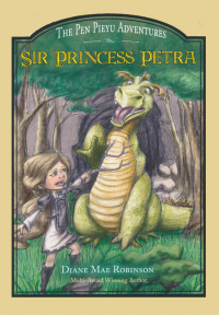 Sir Princess Petra: The Pen Pieyu Adventures (Book #1) - Published on Sep, 2017
