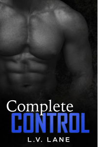 Complete Control: An Alpha and Omega dark science fiction romance (The Controllers Book 2)