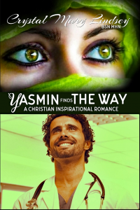 Yasmin finds THE WAY:  Christian Spiritual Romance