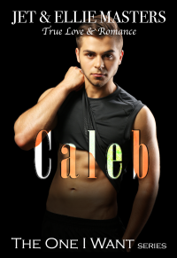 Caleb & Caitlyn: The One I Want series - Published on Jul, 2019