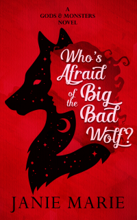 Who's Afraid of the Big Bad Wolf?: A Gods & Monsters Novel - Published on Mar, 2019