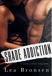 Shade Addiction