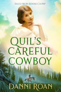 Quil's Careful Cowboy: Tales from Biders Clump: Book 2