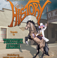 Little Miss HISTORY Travels to TOMBSTONE ARIZONA - Published on Jan, 2020