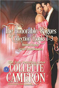 The Honorable RoguesTM Books 1-3: A Historical Regency Romance Collection