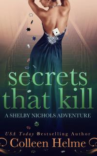 Secrets That Kill: A Shelby Nichols Mystery Adventure - Published on Mar, 2013