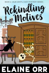 Rekindling Motives (Jolie Gentil Cozy Mystery Series Book 2) - Published on Jan, 2014