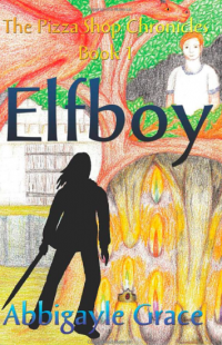 Elfboy (The Pizza Shop Chronicles Book 1) - Published on Aug, 2019