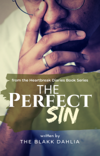 The Perfect Sin (The Selfish Heart)