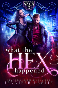 What the Hex Happened (Unfortunate Spells Book 3) - Published on Feb, 2020